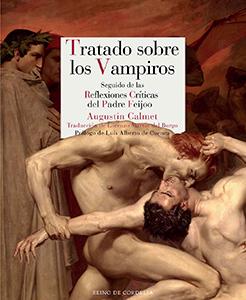 Tratado sobre los vampiros. Seguido de las reflexiones críticas del Padre Feijoo Book Cover